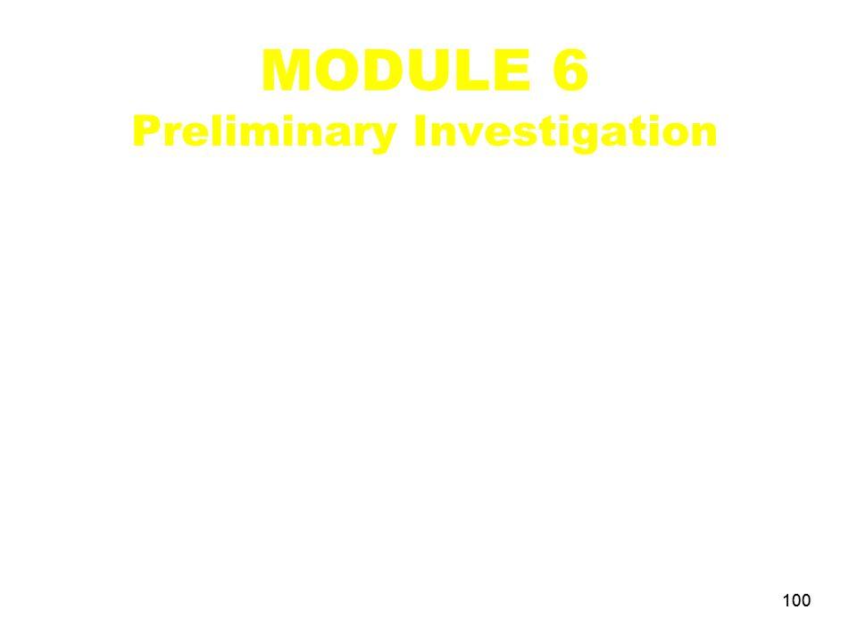 MODULE 6 Preliminary Investigation