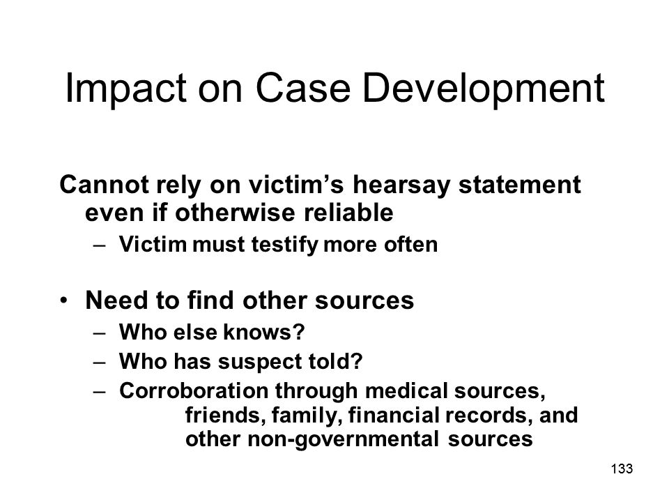 Impact on Case Development