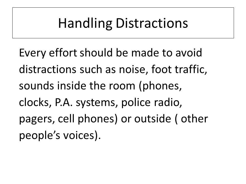Handling Distractions