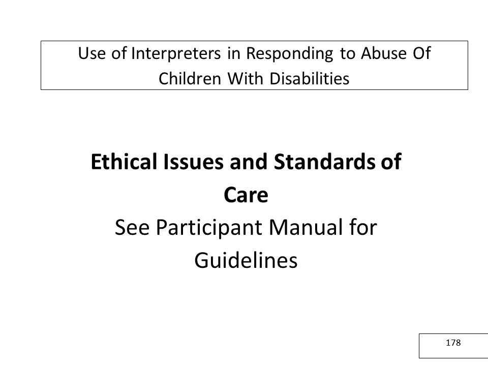 Ethical Issues and Standards of Care