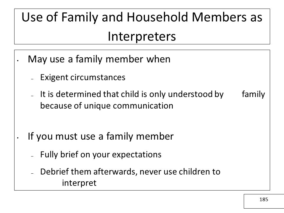 Use of Family and Household Members as Interpreters