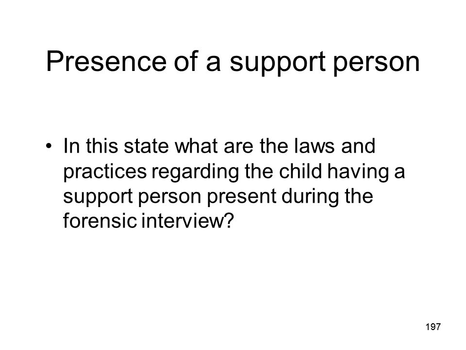 Presence of a support person