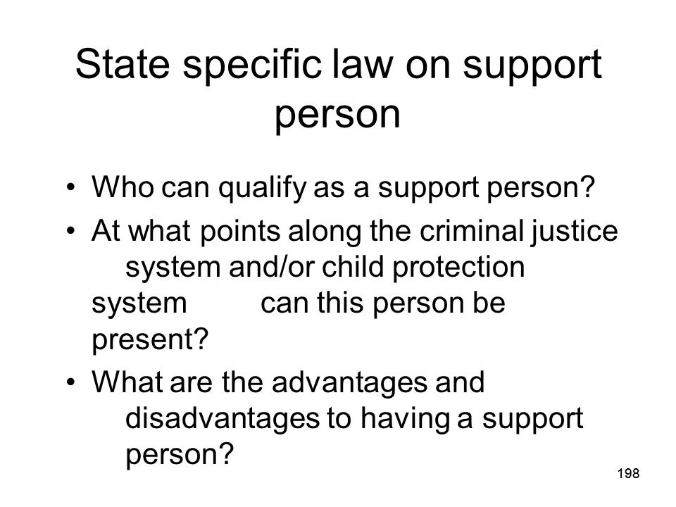 State specific law on support person
