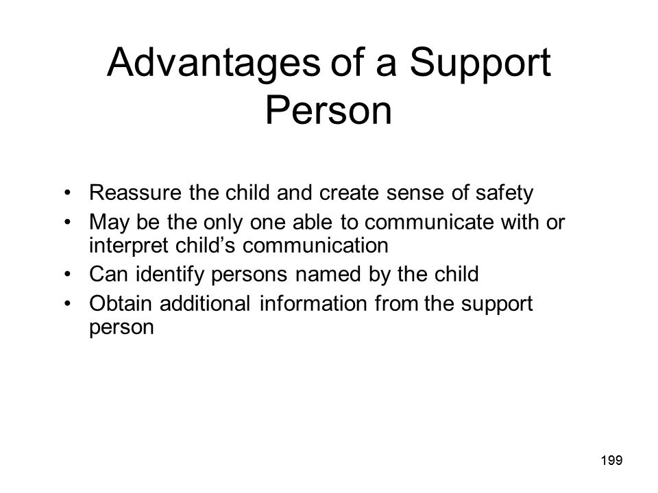 Advantages of a Support Person