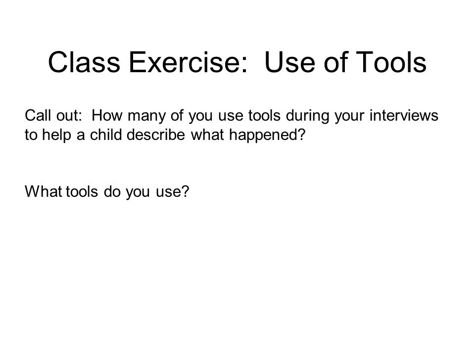 Class Exercise: Use of Tools