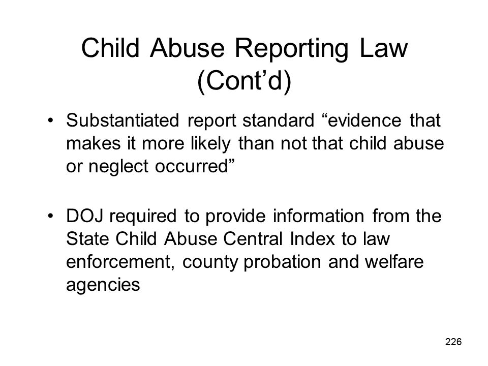 Child Abuse Reporting Law (Cont'd)