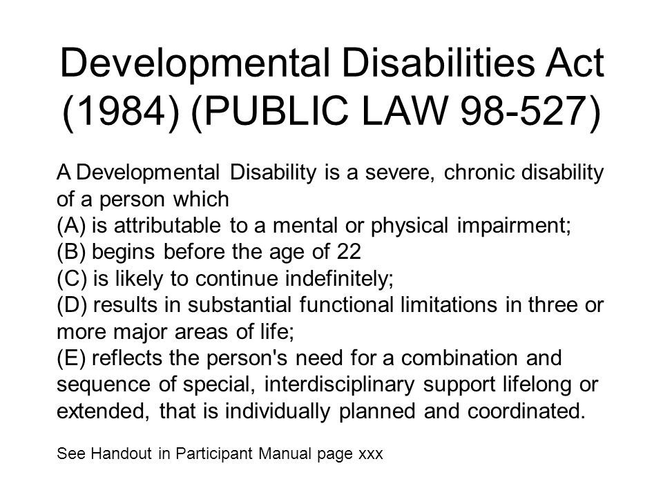 Developmental Disabilities Act (1984) (PUBLIC LAW 98-527)