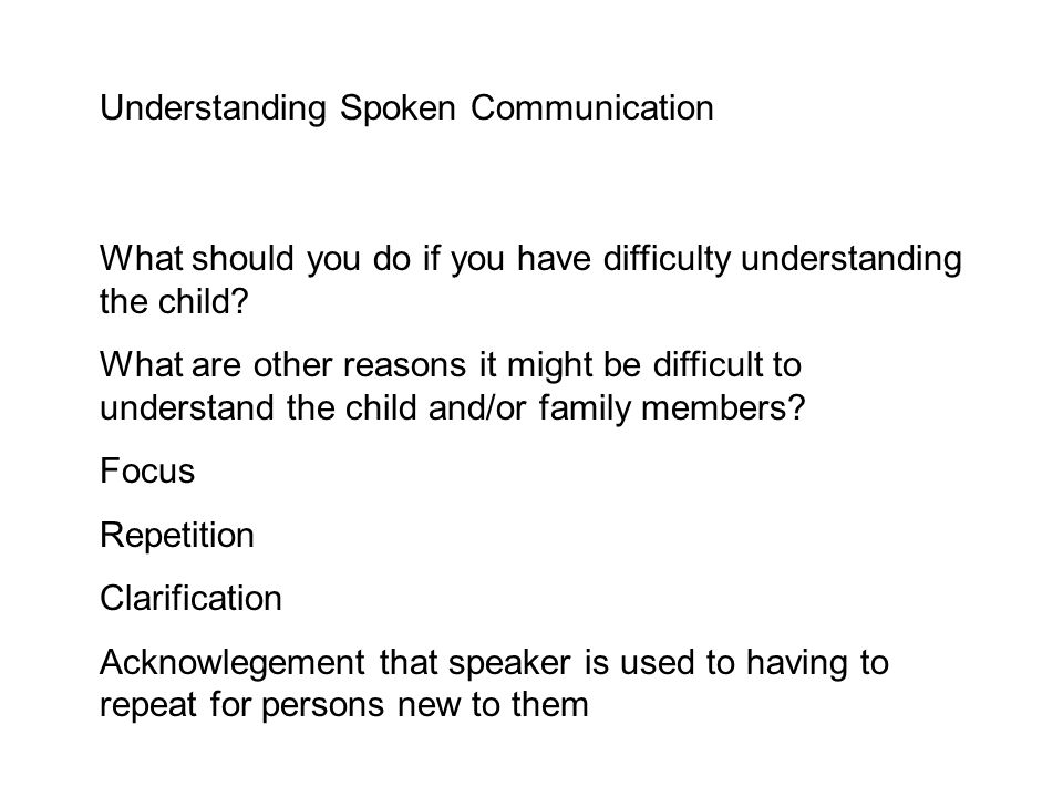 Understanding Spoken Communication