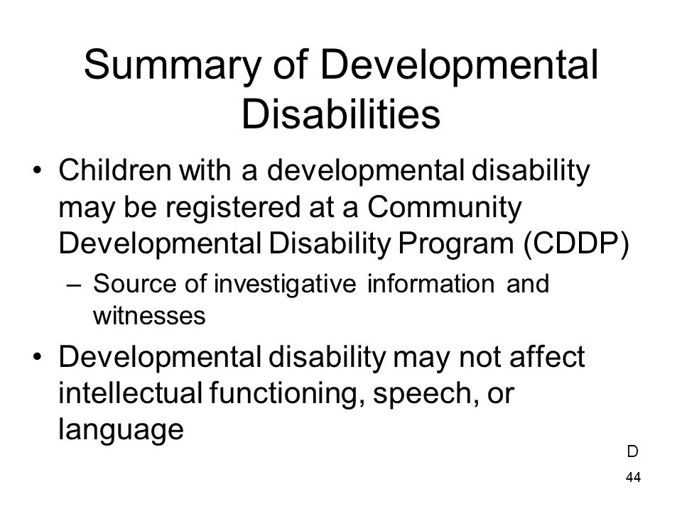 Summary of Developmental Disabilities
