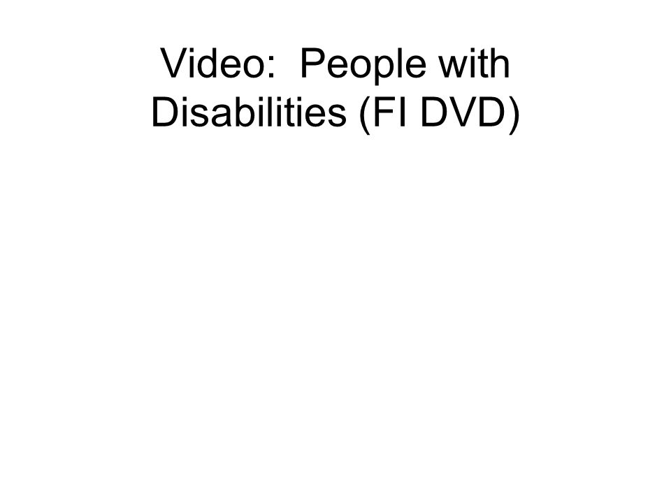Video: People with Disabilities (FI DVD)