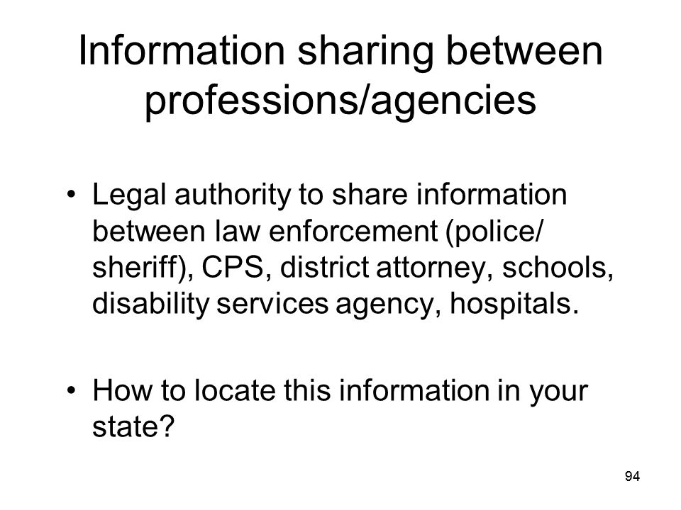 Information sharing between professions/agencies