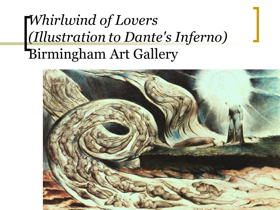 Whirlwind of Lovers (Illustration to Dante s Inferno) Birmingham Art Gallery