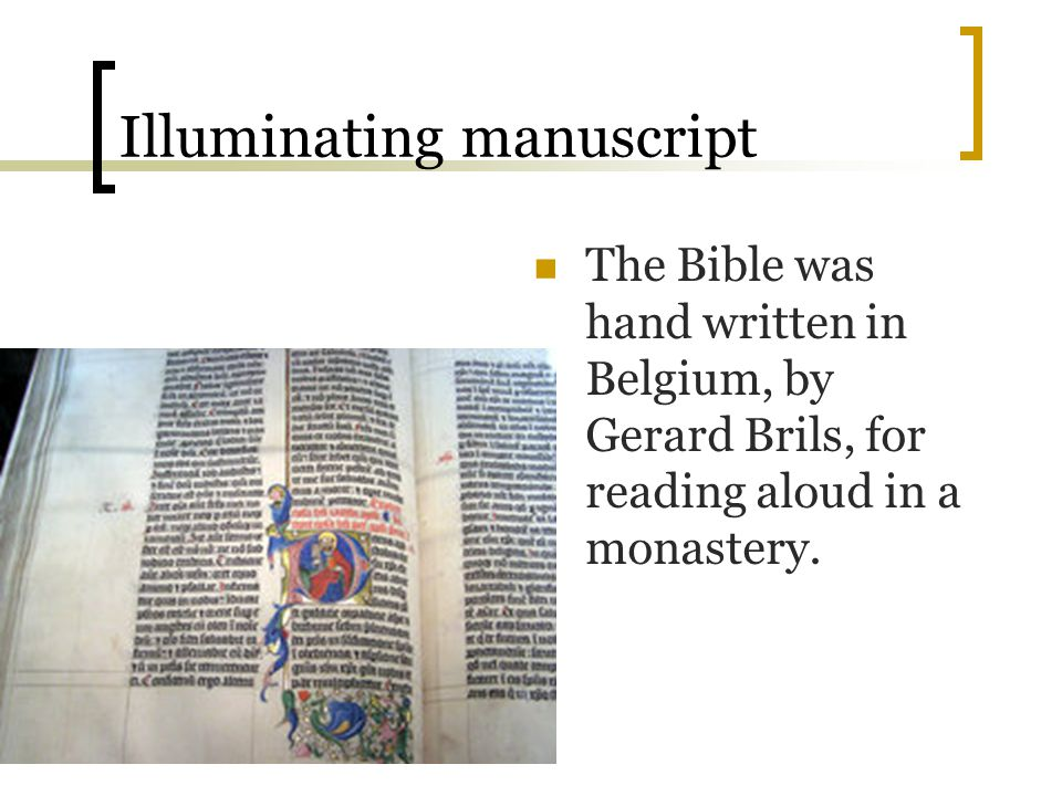 Illuminating manuscript