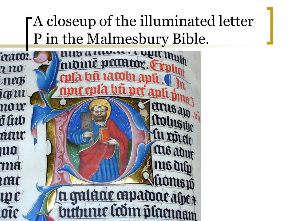 A closeup of the illuminated letter P in the Malmesbury Bible.