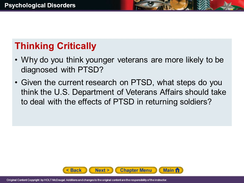 Thinking Critically Why do you think younger veterans are more likely to be diagnosed with PTSD
