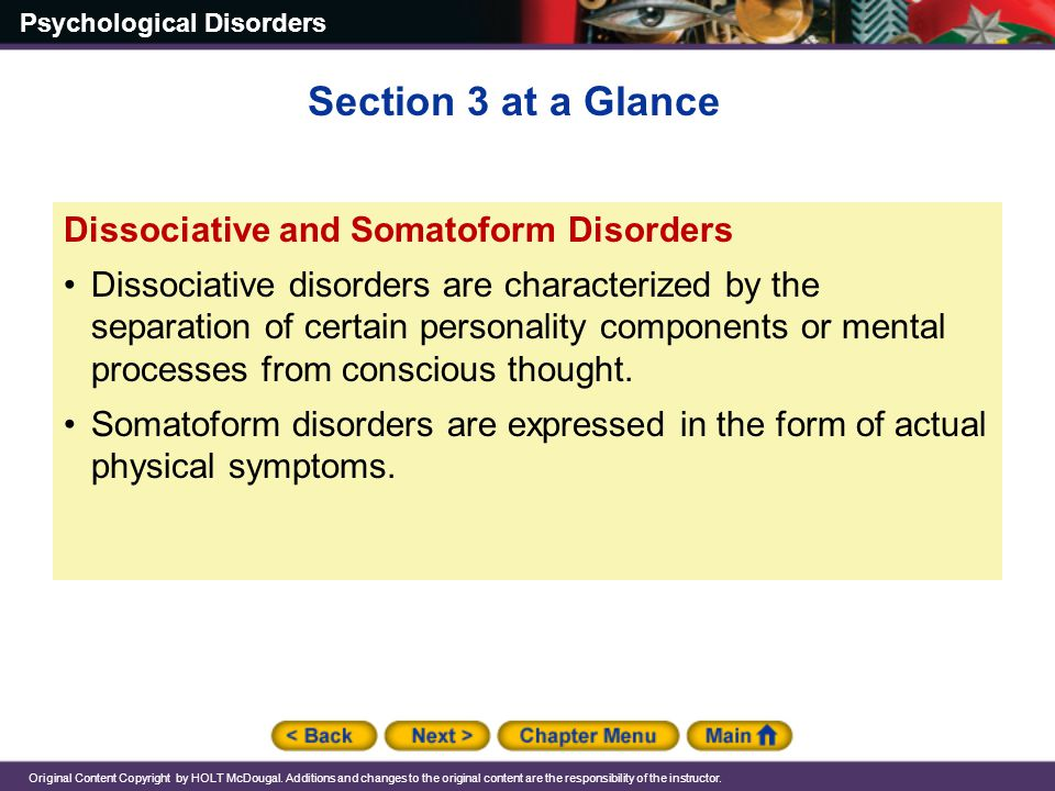 Section 3 at a Glance Dissociative and Somatoform Disorders