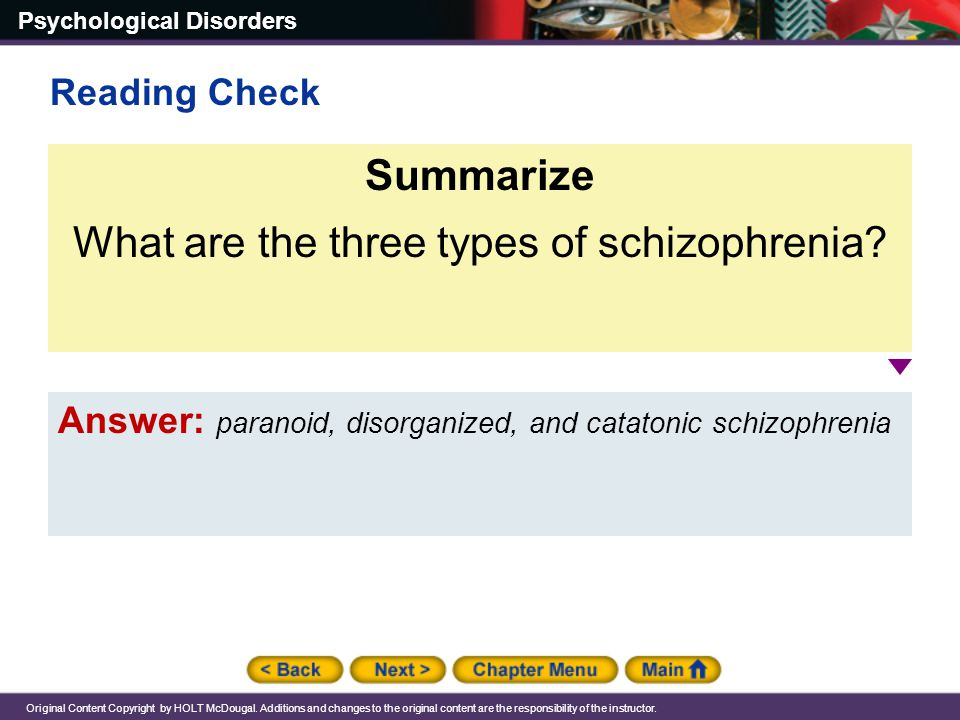 What are the three types of schizophrenia