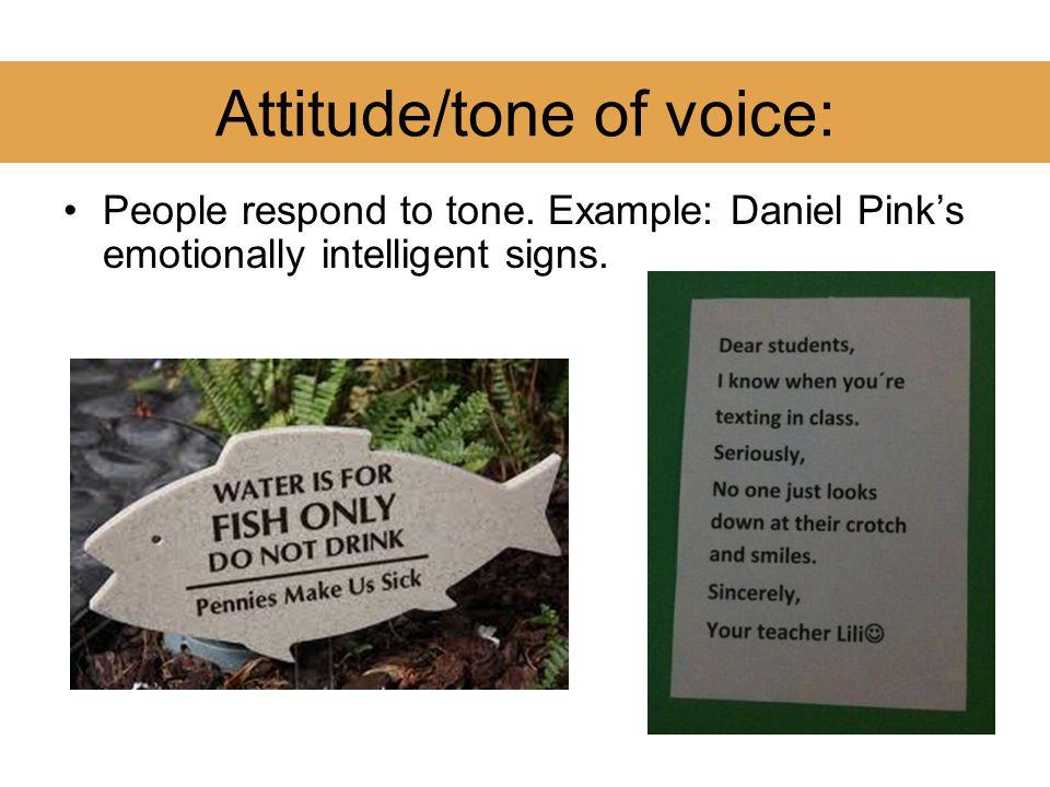 Attitude/tone of voice: