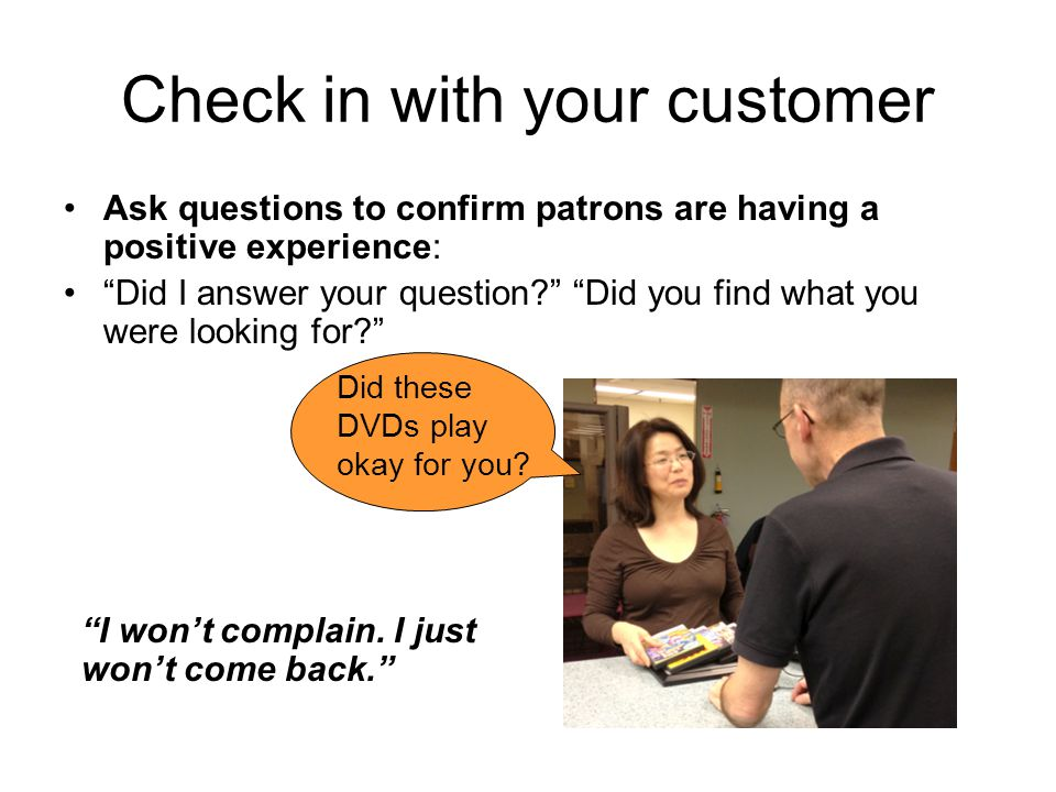Check in with your customer
