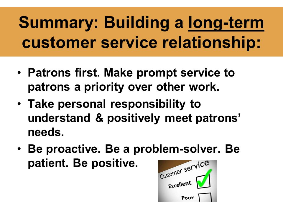 Summary: Building a long-term customer service relationship: