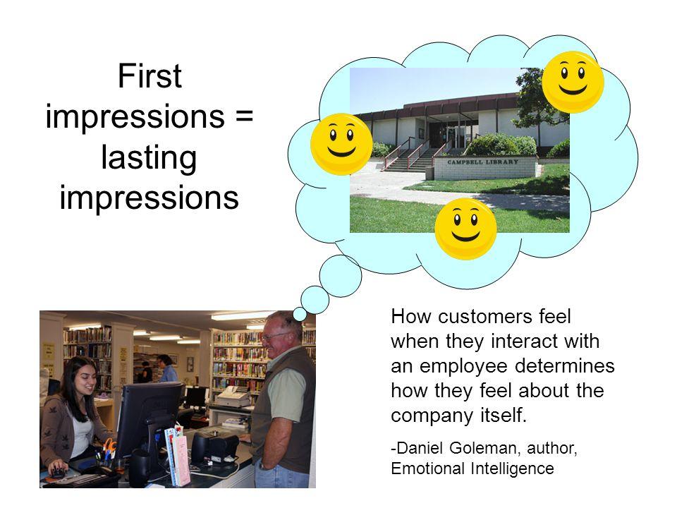 First impressions = lasting impressions