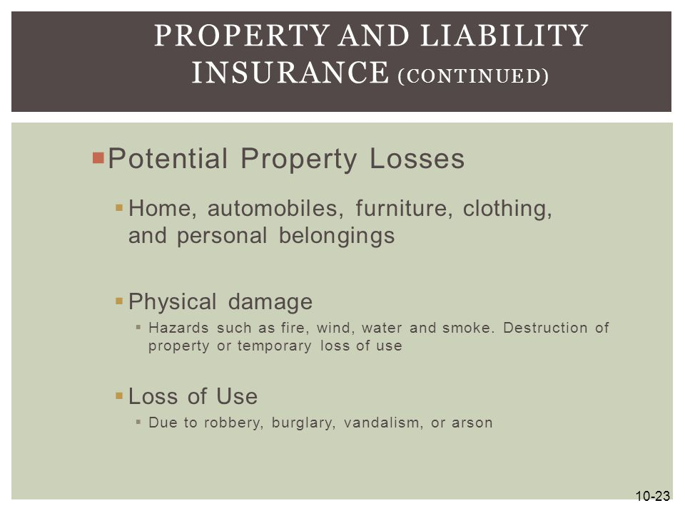 Property and Liability Insurance (continued)