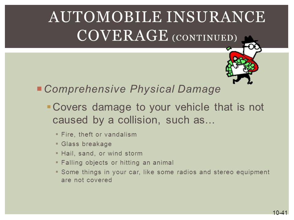 Automobile Insurance Coverage (continued)