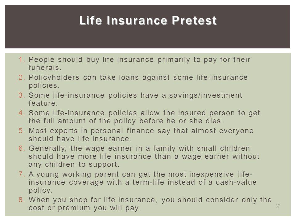 Life Insurance Pretest