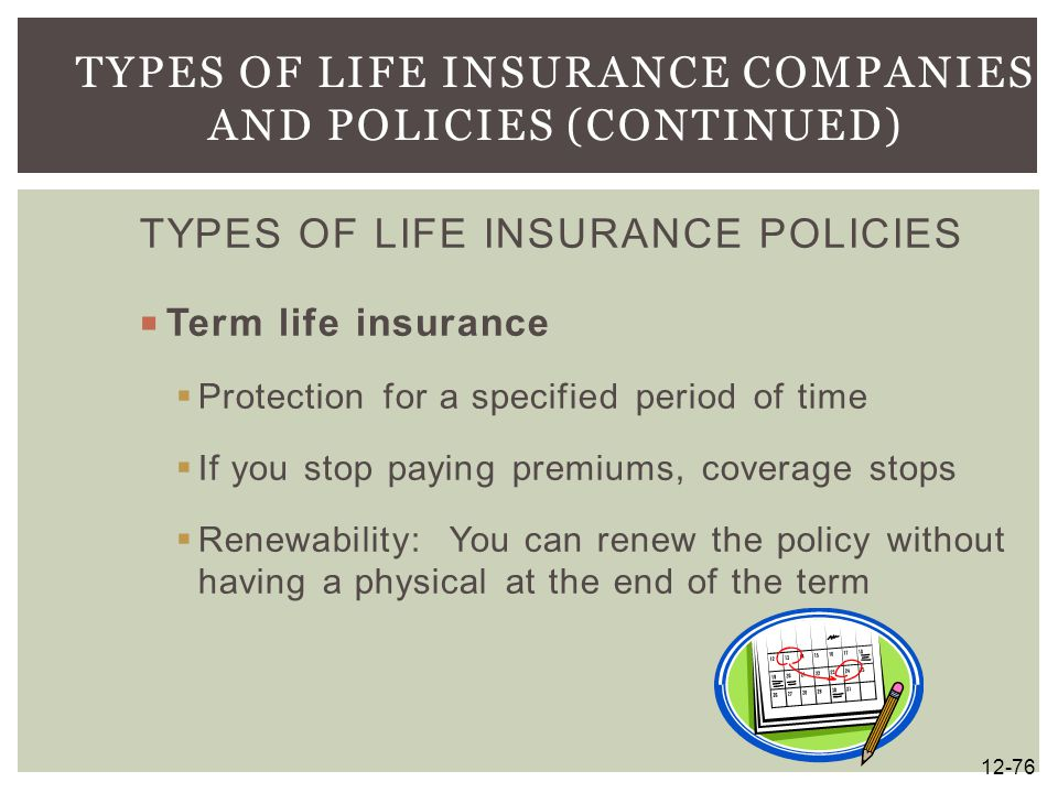 Types of Life Insurance Companies and Policies (continued)
