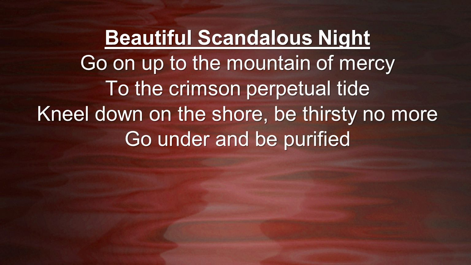 Beautiful Scandalous Night