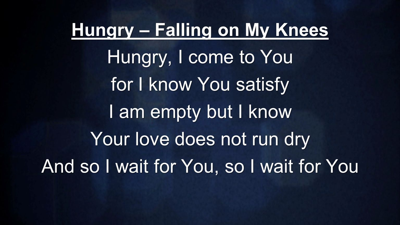 Hungry – Falling on My Knees