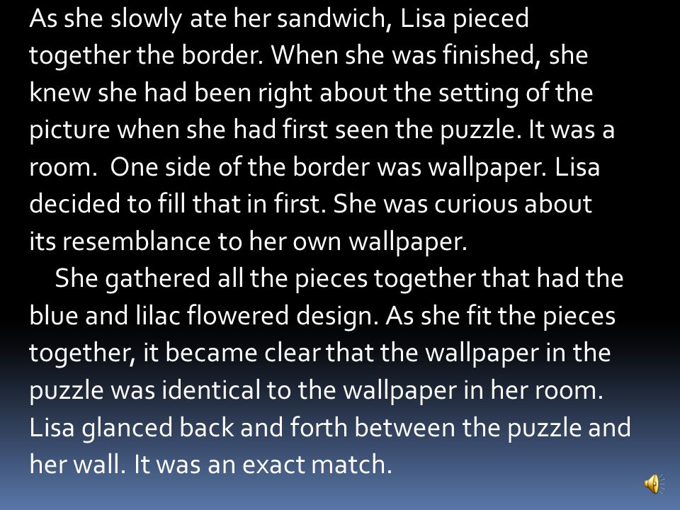 As she slowly ate her sandwich, Lisa pieced together the border