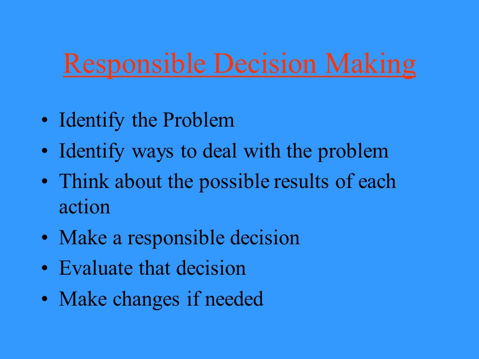 Responsible Decision Making