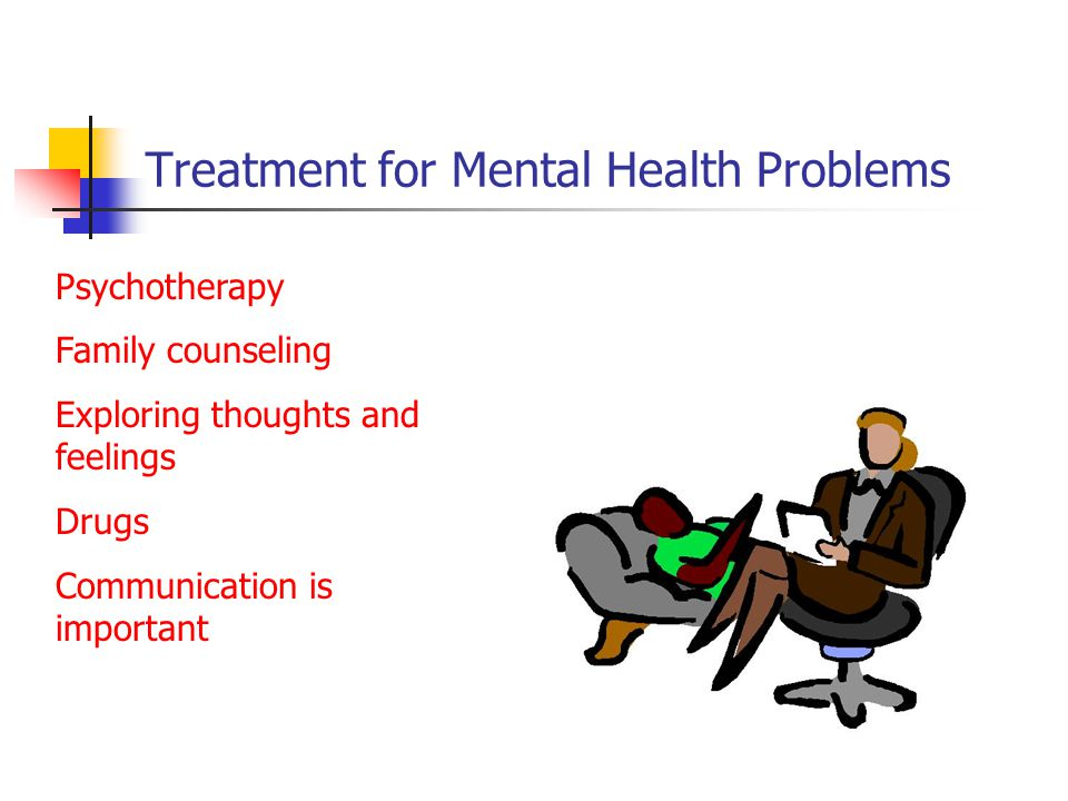 Treatment for Mental Health Problems