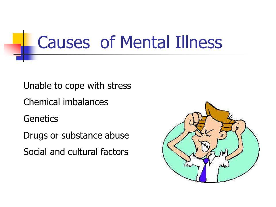 Causes of Mental Illness