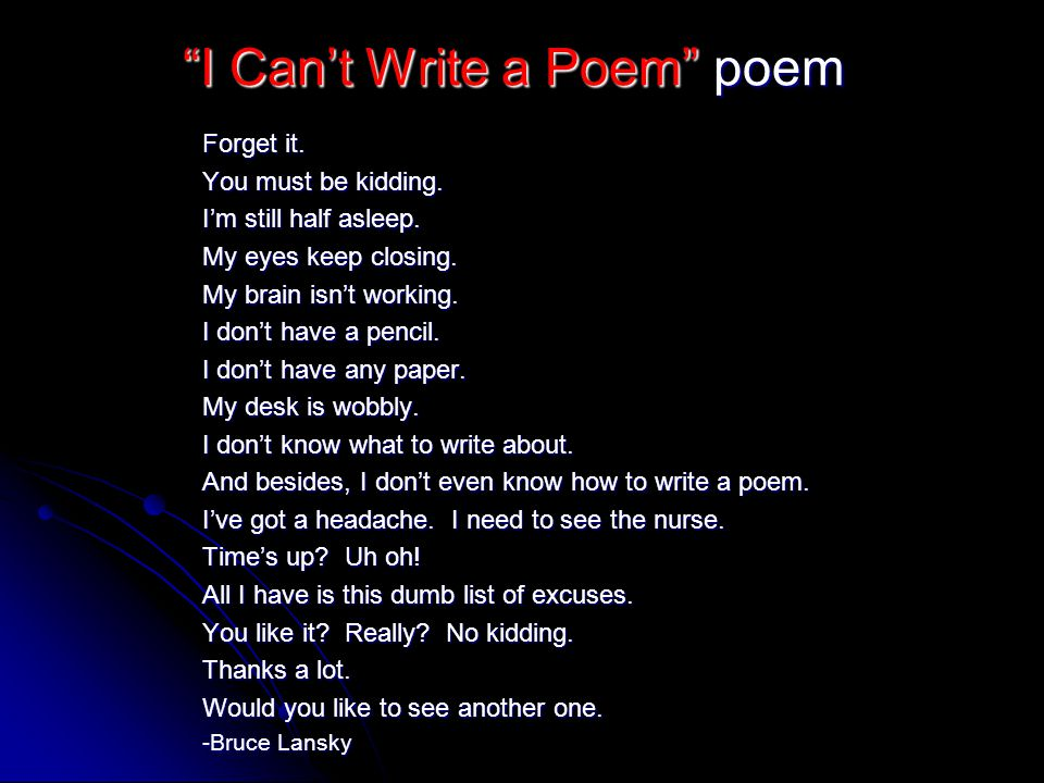 I Can't Write a Poem poem