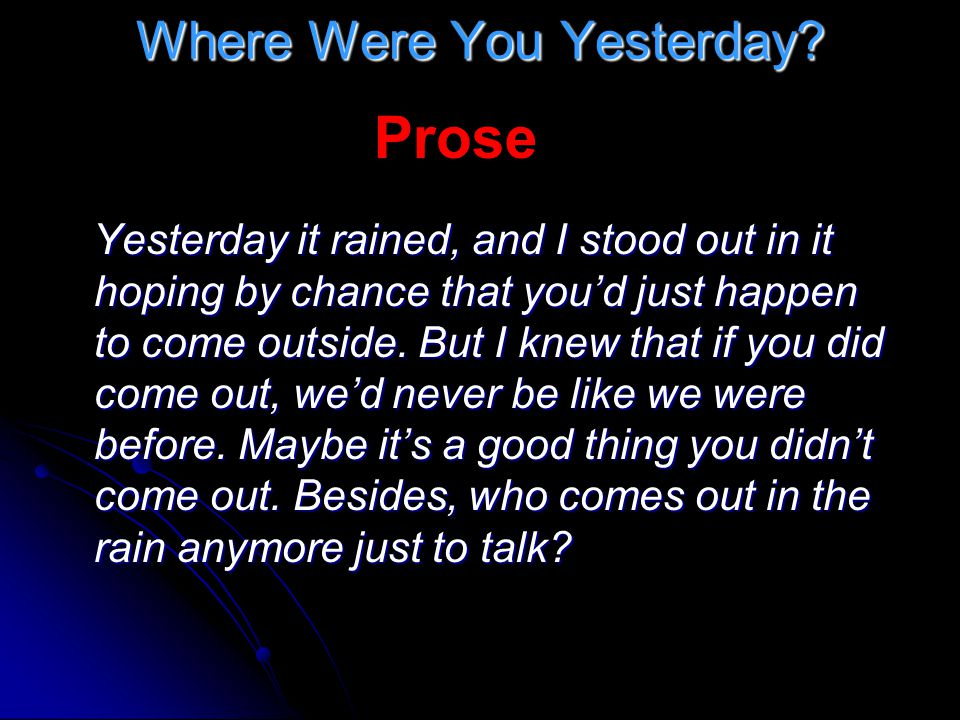 Where Were You Yesterday