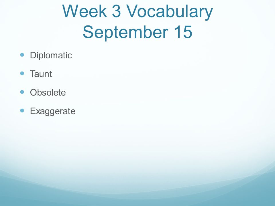 Week 3 Vocabulary September 15