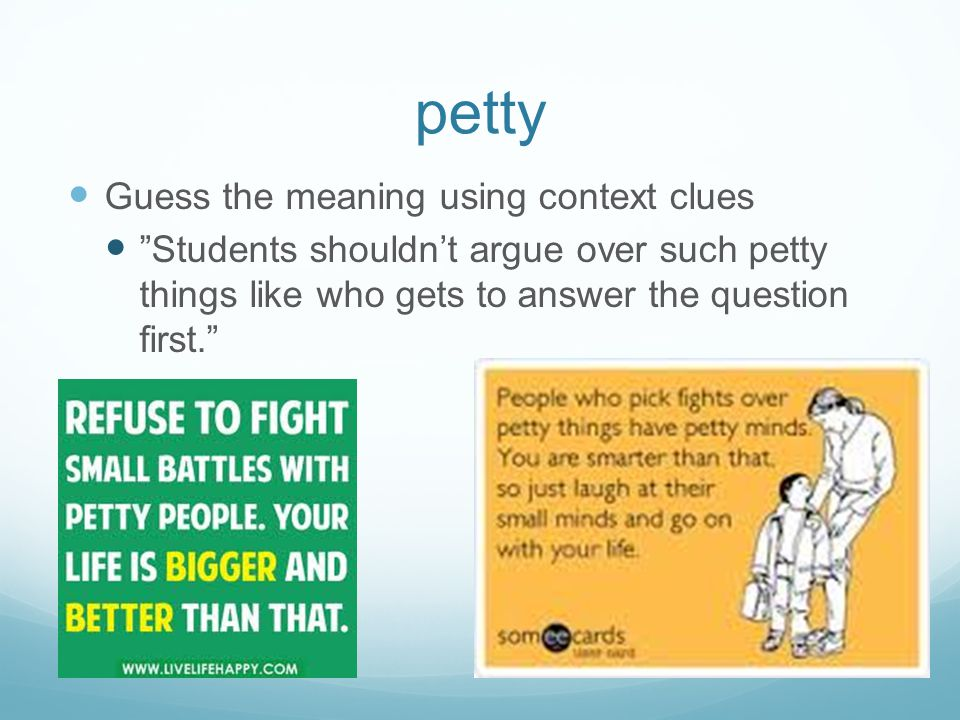 petty Guess the meaning using context clues