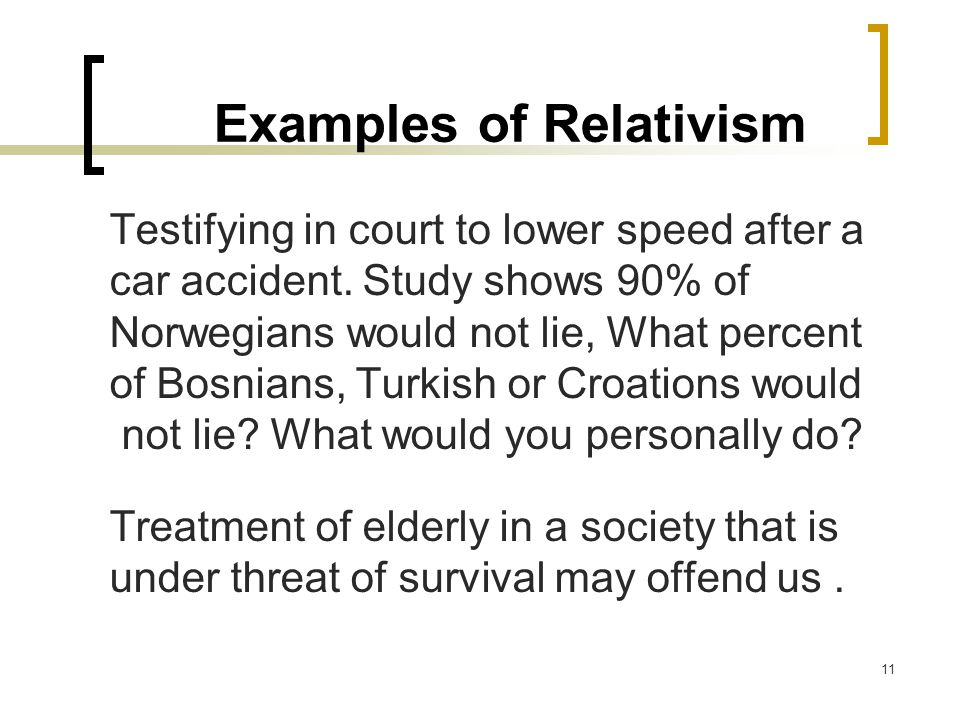 Examples of Relativism