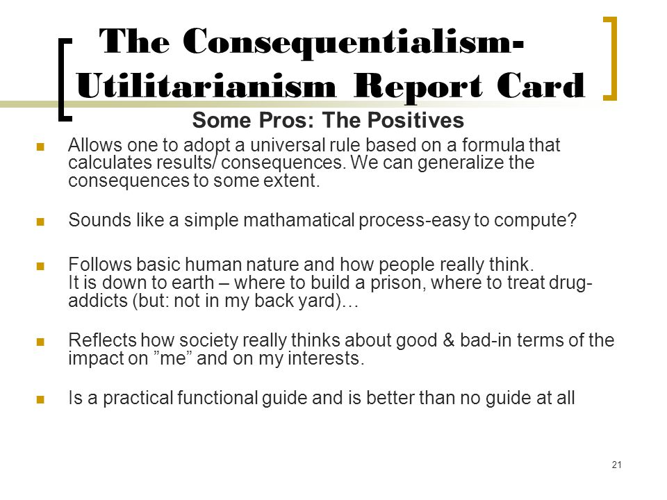 The Consequentialism-Utilitarianism Report Card