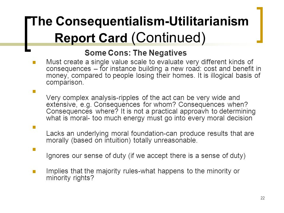 The Consequentialism-Utilitarianism Report Card (Continued)