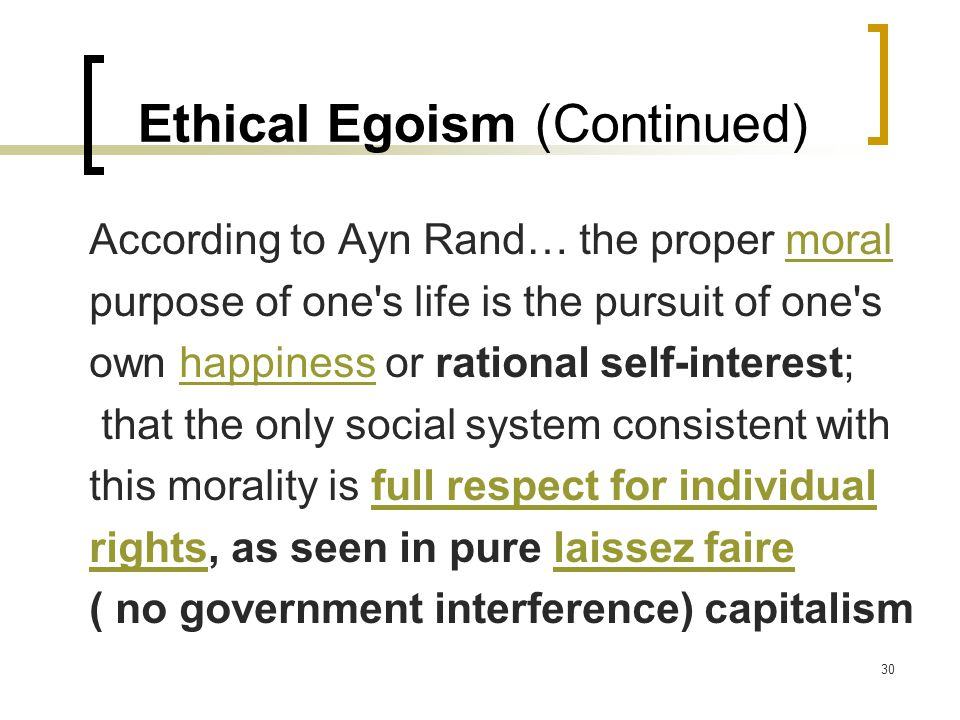 Ethical Egoism (Continued)