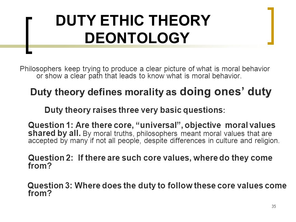 DUTY ETHIC THEORY DEONTOLOGY