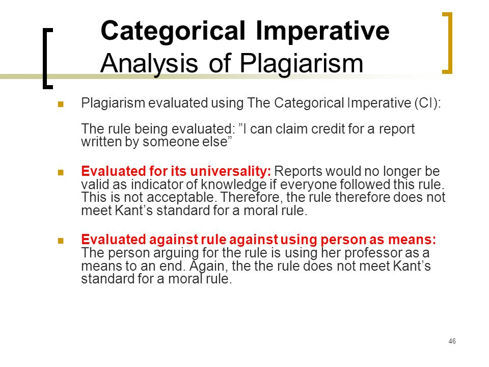 analysis of kants categorical imperative Immanuel kant (1724–1804) introduced the term categorical imperative to characterize the fundamental principle of morality as it presents itself to beings the principle is categorical, or unconditional, because it is valid for all humans, indeed, for all rational beings, independently of any .