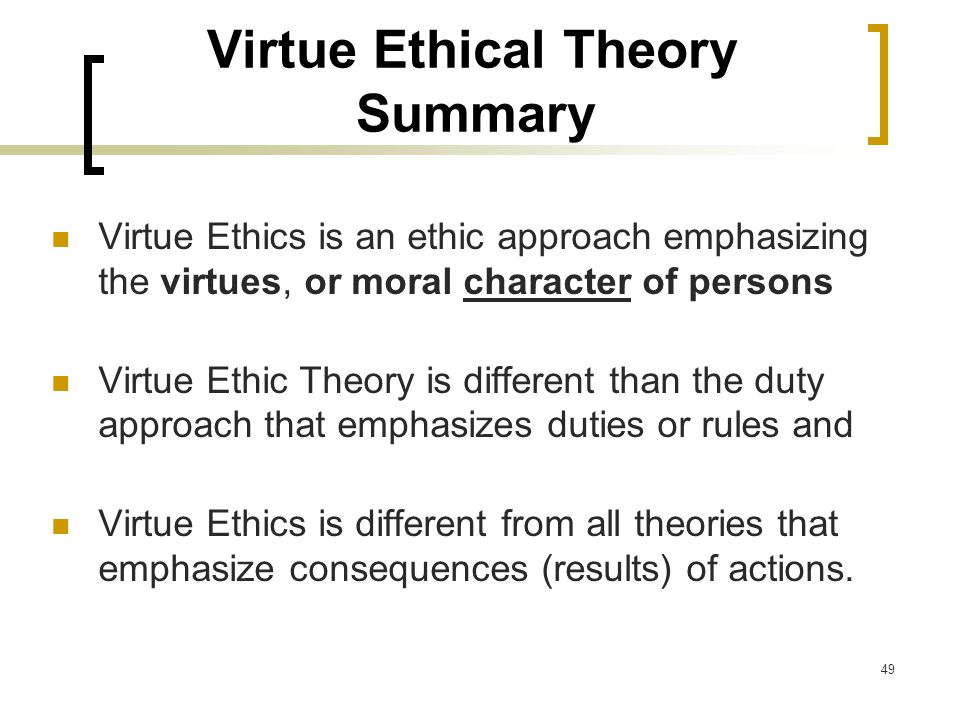 similarities and differences of virtue theory Difference between utilitarianism and deontology deontology is another moral theory that is dependent on the scriptures differences between consequentialism.