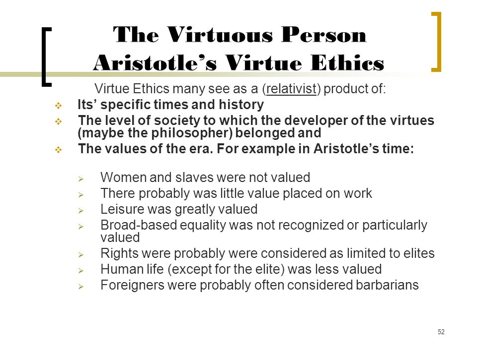 The Virtuous Person Aristotle's Virtue Ethics