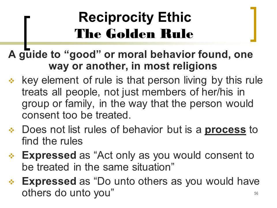Reciprocity Ethic The Golden Rule