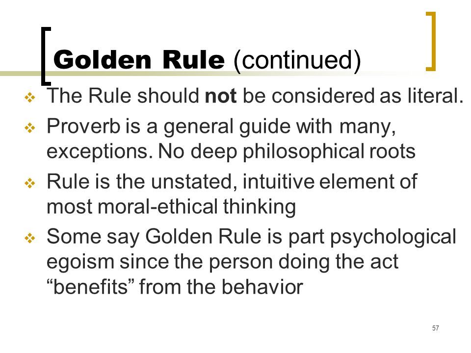 Golden Rule (continued)