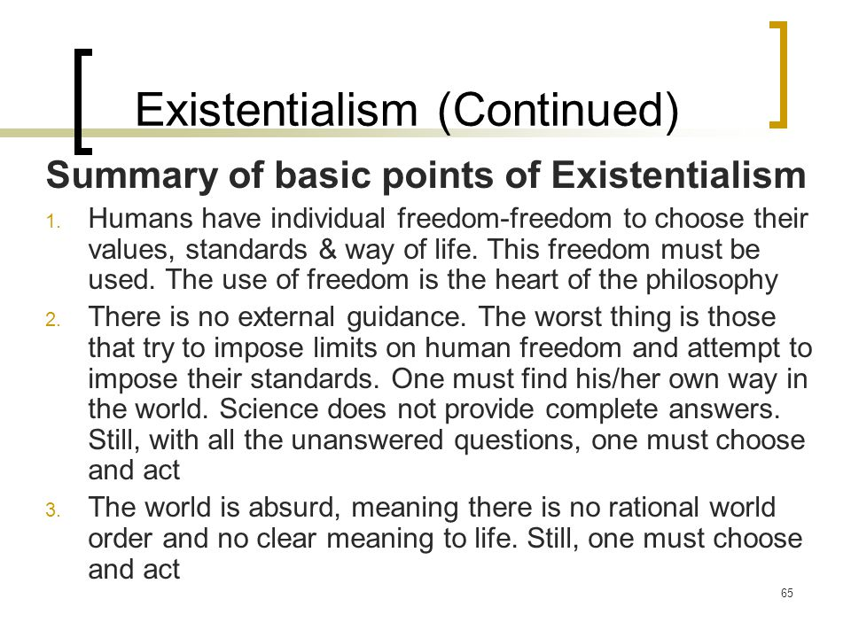 Existentialism (Continued)